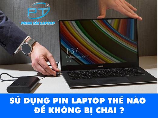 su dung pin laptop hieu qua phantailaptop 1 - kinh nghiệm cách sử dụng pin laptop hiệu quả