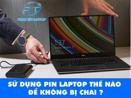 su dung pin laptop hieu qua phantailaptop 2 - Kinh nghiệm cách sử dụng Pin Laptop hiệu quả
