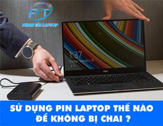 su dung pin laptop hieu qua phantailaptop 3 - su-dung-pin-laptop-hieu-qua-phantailaptop