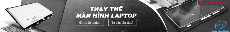thay the man hinh laptop phantailaptop - Thay màn hình máy tính chính hãng