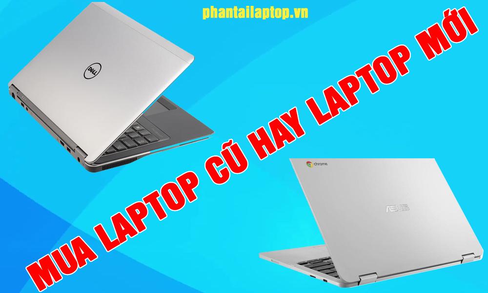 mua laptop cu uy tin o vinh - mua laptop cu uy tin o vinh